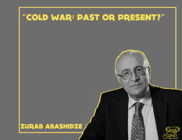 """Cold war: Past or Present?"" - Zurab Abashidze"