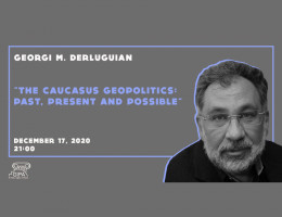 Georgi M. Derluguian - ''The Caucasus Geopolitics: Past, Present, and Possible.''