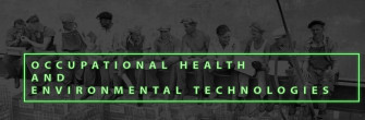 Occupational Health and Environmental Technologies